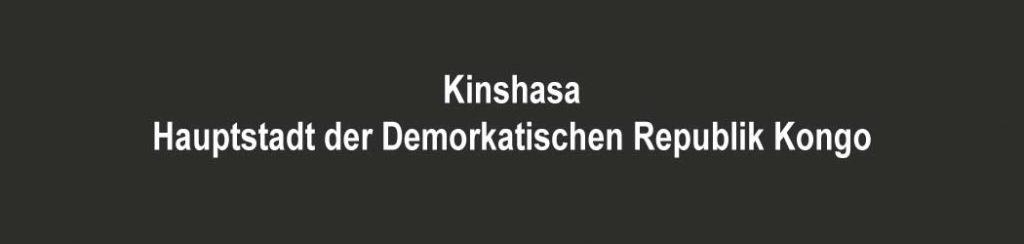 Demokratische Republik Kongo - Hauptstadt Kinshasa