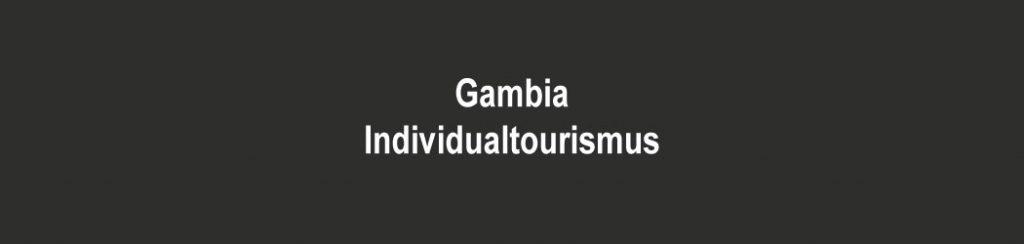 Gambia: Tipps für Individualreisen