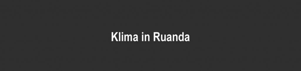 Ruanda: Klima