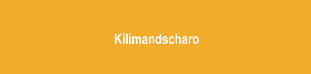 Tansania: Kilimandscharo