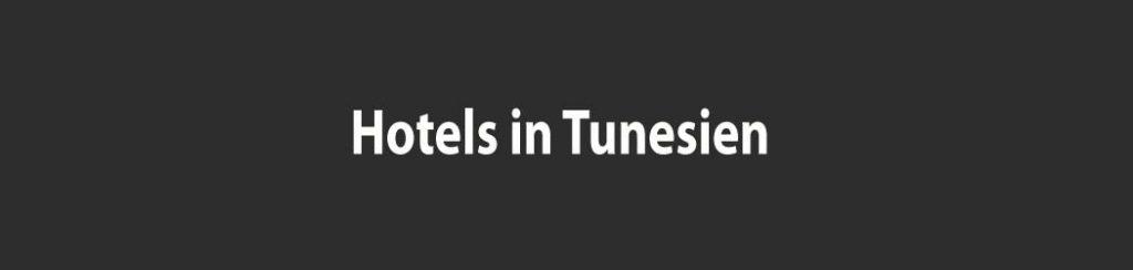 Tunesien: hotels